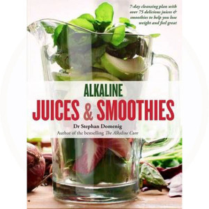 Alkaline Juices & Smoothies Book
