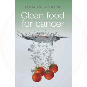 Clean Food for Cancer Book