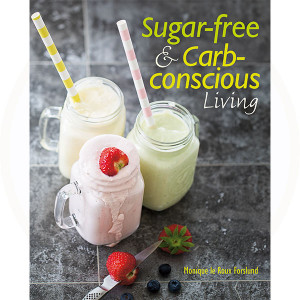 Sugar-free & Carb-conscious Living Book